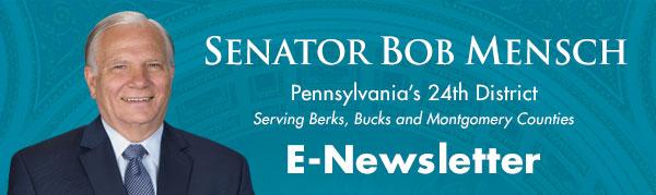 Senator Bob Mensch E-Newsletter